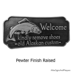 Alaska Welcome Please Remove Shoes Salmon Plaque