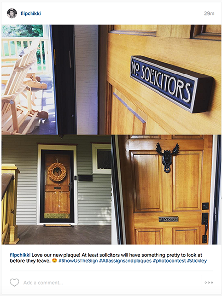We LOVE, LOVE, LOVE our new plaque. It's so beautiful and our friends and family (and in social media) love it too! The style is perfect for our 1909 Craftsman style American Four Square (and it even looks like a traditional mail slot from afar!!). You guys do amazing work, I'd love to get a personalized address sign someday! Hope we win! Frances J 7/2015