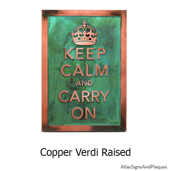 Keep Calm and Carry On - Copper Verdi