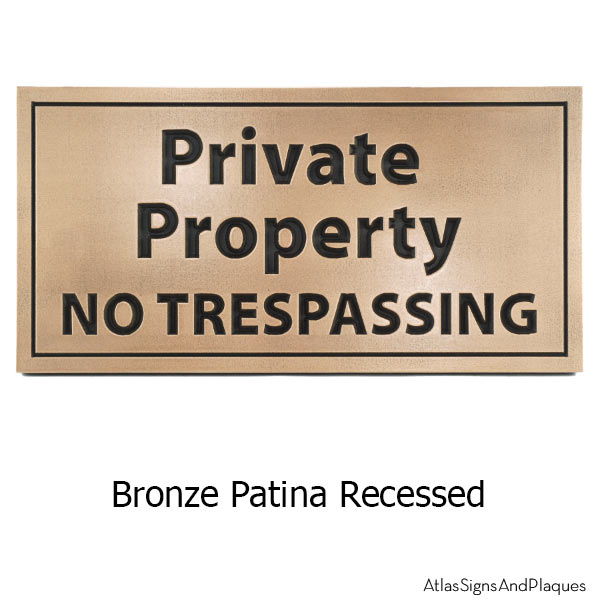 Private Property No Trespassing - Bronze