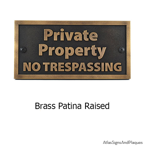 Private Property No Trespassing - Brass Shown with Optional T30 Screws