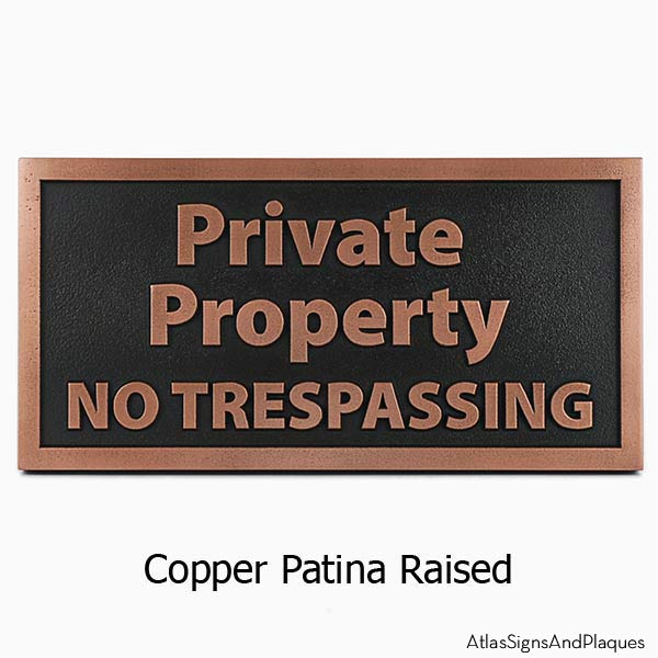 Private Property No Trespassing - Copper