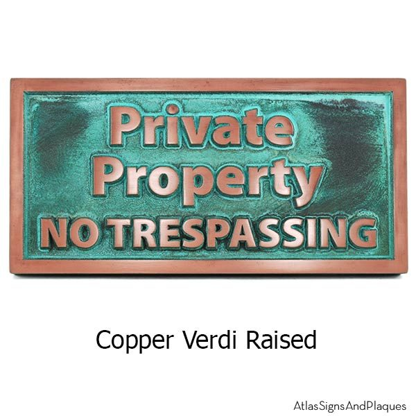 Private Property No Trespassing - Copper Verdi