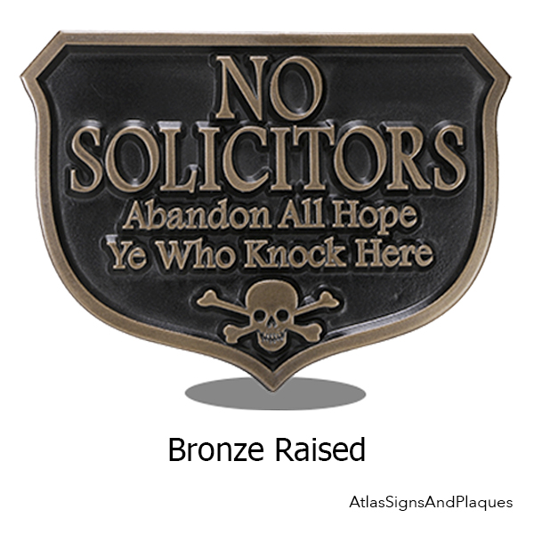 No Solicitors Abandon All Hope Bronze Raised Sign