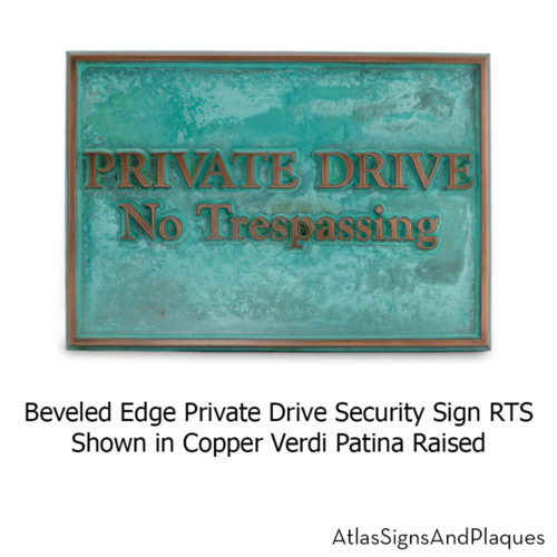 Beveled Edge Private Drive Security Sign