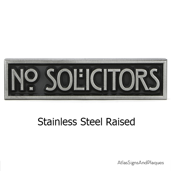 Mini Stickley No Solicitors Stainless Steel Raised