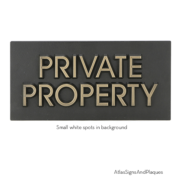 Modern Advantage Private Property Bronze Raised