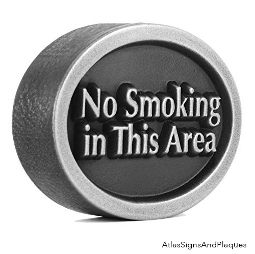 Stainless Steel No Smoking Anywhere