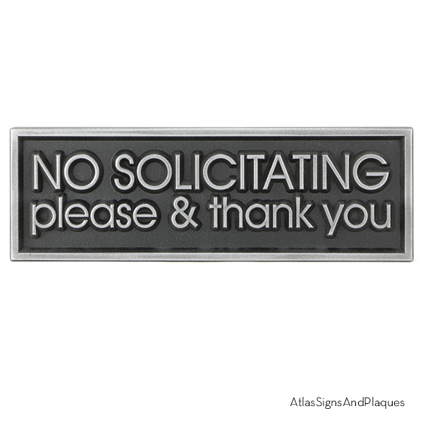 No Soliciting Please And Thank You Pewter Raised