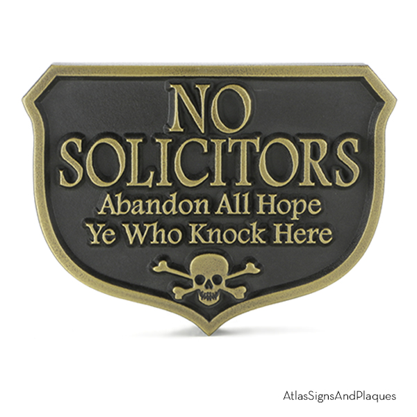 No Solicitors Abandon All Hope Brass Raised