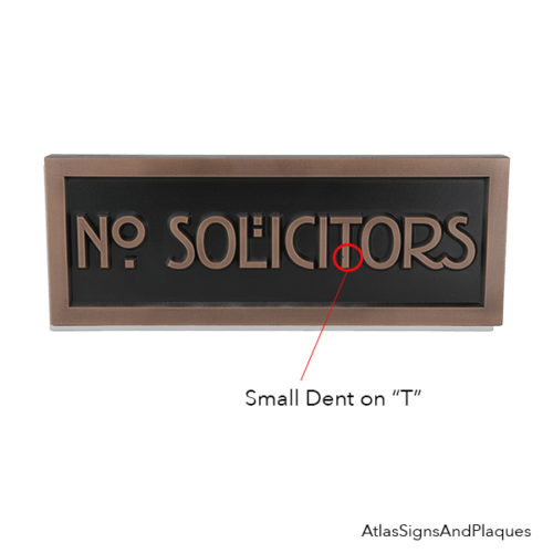 """Dent on """"t"""" of our Stickley No Solicitors"""