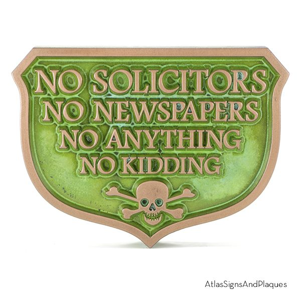 No Solicitors No Anything No Kidding Copper Verdi