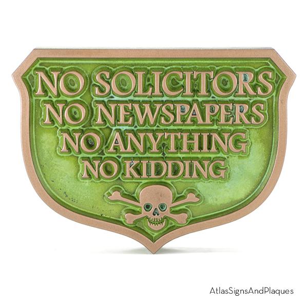 No Solicitors No Anything No Kidding Copper Verdi