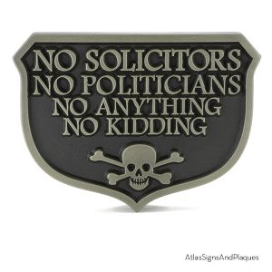 No Solicitors No Anything No Kidding Silver Nickel Raised