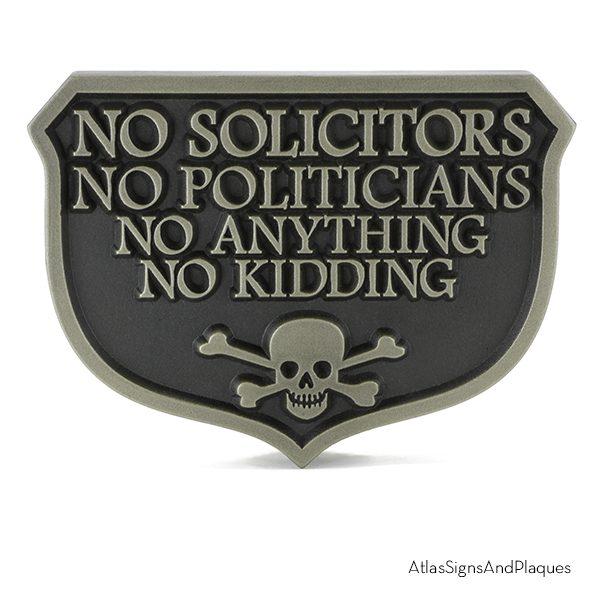 No Solicitors No Anything No Kidding Silver Nickel Raised