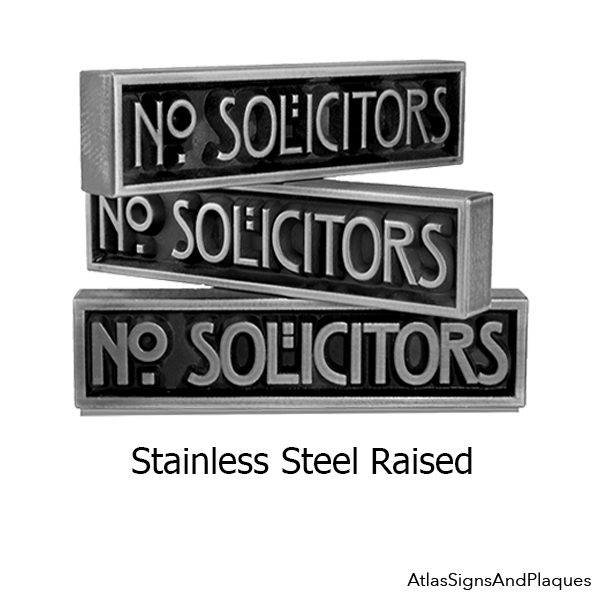 Stainless Steel Stickley No Solicitors