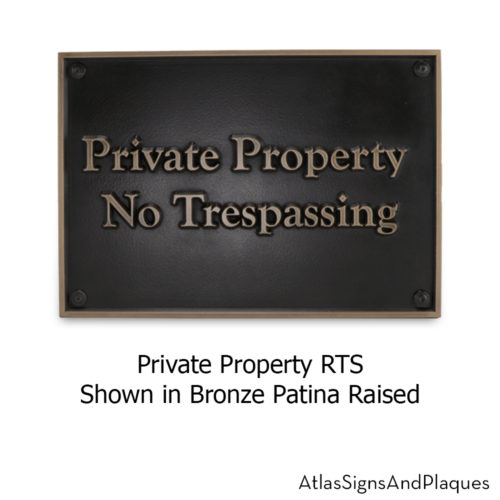 Private Property RTS Bronze