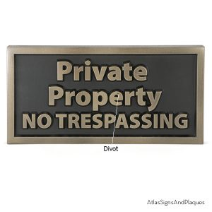 Private Property Bronze Raised