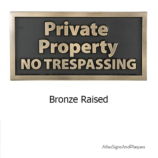 Private Property No Trespassing Bronze Raised