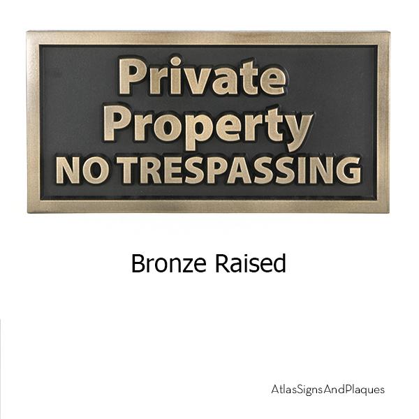 Private Property No Trespassing Bronze Raised