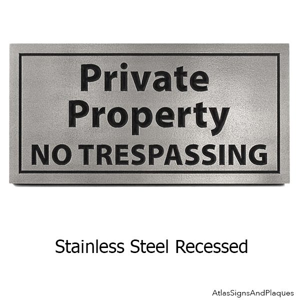 Stainless Steel Private Property