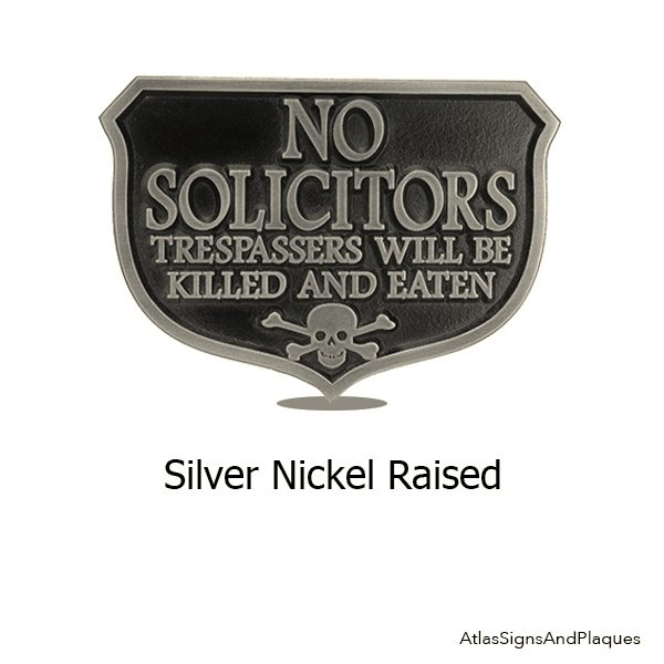 Silver Nickel Eating Solicitors Sign Shield