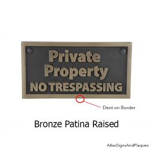 Private Property No Trespassing – Bronze Raised