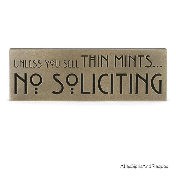 Unless You Sell Thin Mints Bronze Recessed