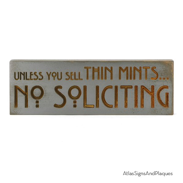 Unless You Sell Thin Mints Iron Rust Recessed