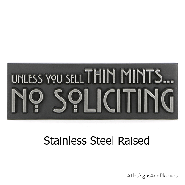 Unless You Sell Thin Mints Stainless Steel Raised
