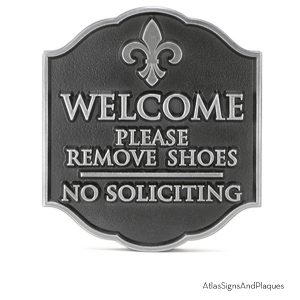Welcome Please Remove Shoes No Soliciting Pewter Raised