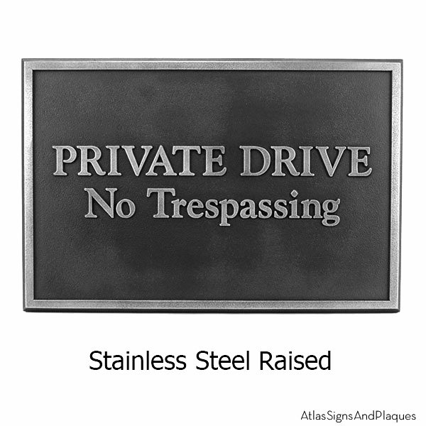 Beveled Edge Private Drive Security Sign Stainless Steel
