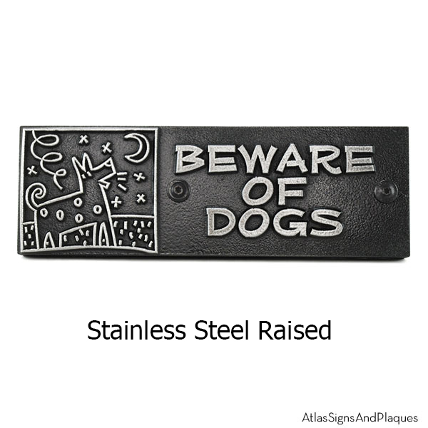 Stainless Steel Beware of Bowser Sign