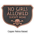 No Girls Allowed Plaque - Copper