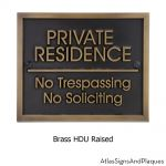 private residence no trespassing no soliciting brass gallery