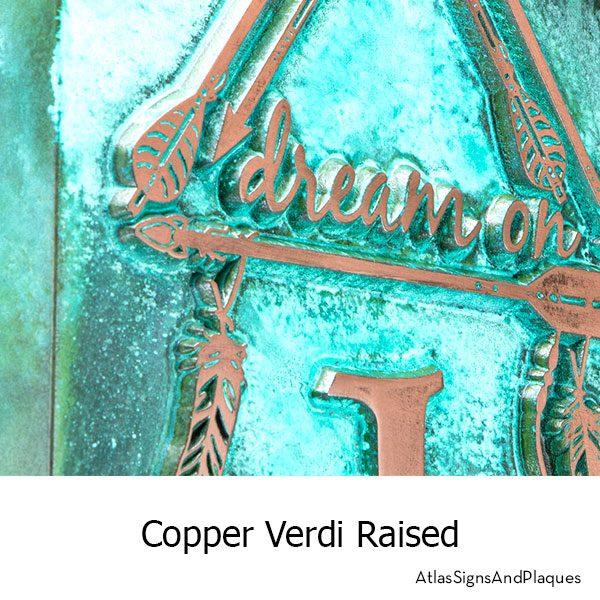 """Dream On"" Dream Catcher Address Plaque finished in Copper Verdi"