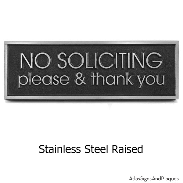 Stainless Steel Modern Advantage No Solicitation Sign