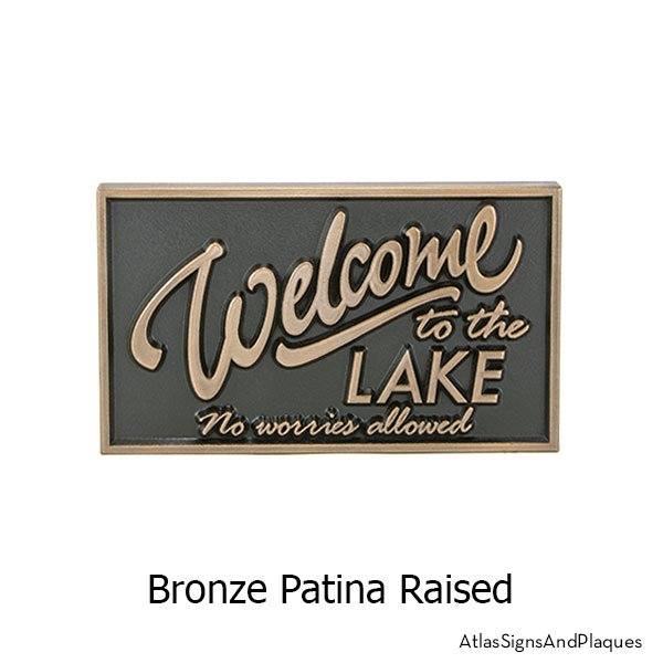 No Worries Lake Sign, Raised, Bronze