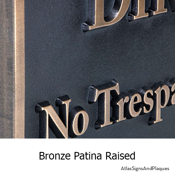 Private Drive No Trespassing Sign, Raised, Bronze