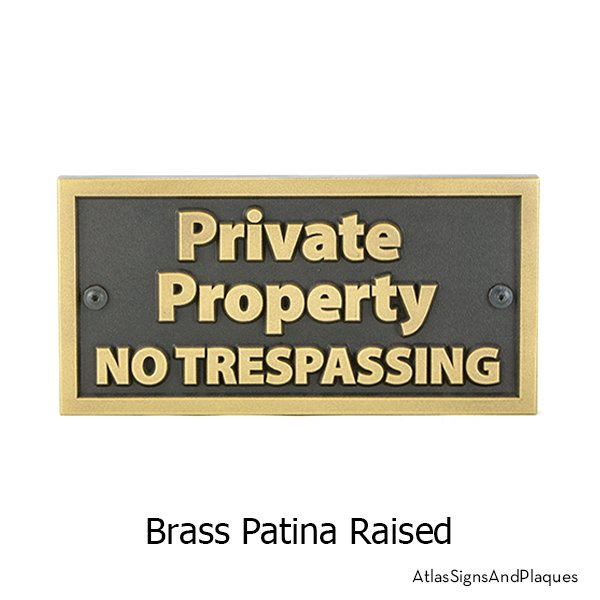 Private Property No Trespassing Sign, T-30, Raised, Brass