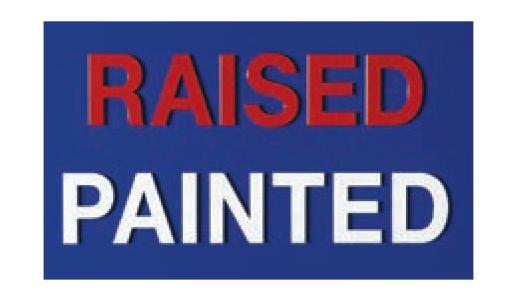 Raised Painted Finish