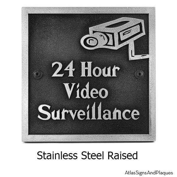 Stainless Steel Under Video Surveillance Sign